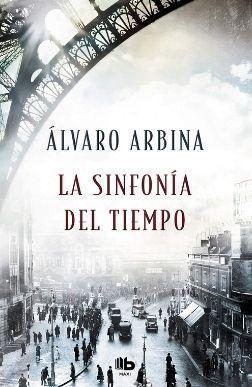 Portada reseña La sinfonía del tiempo de Álvaro Arbina Reseñas Mis palabras con letras