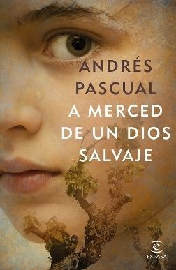 Portada reseña A merced de un dios salvaje de Andrés Pascual Reseñas Mis Palabras con Letras