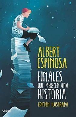 Portada reseña Finales que merecen una historia de Albert Espinosa Reseñas Mis Palabras con letras