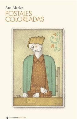Portada reseña Postales coloreadas de Ana Alcolea Reseñas Mis Palabras con Letras